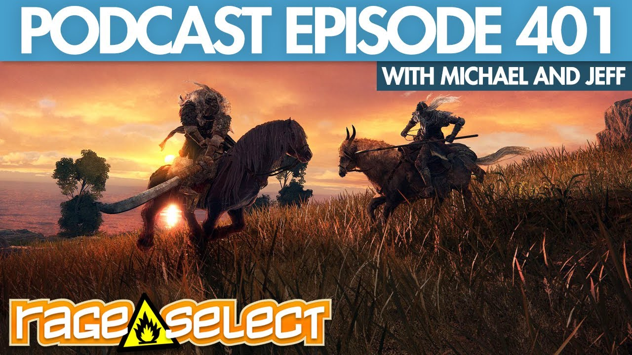 The Rage Select Podcast: Episode 401 with Michael and Jeff!