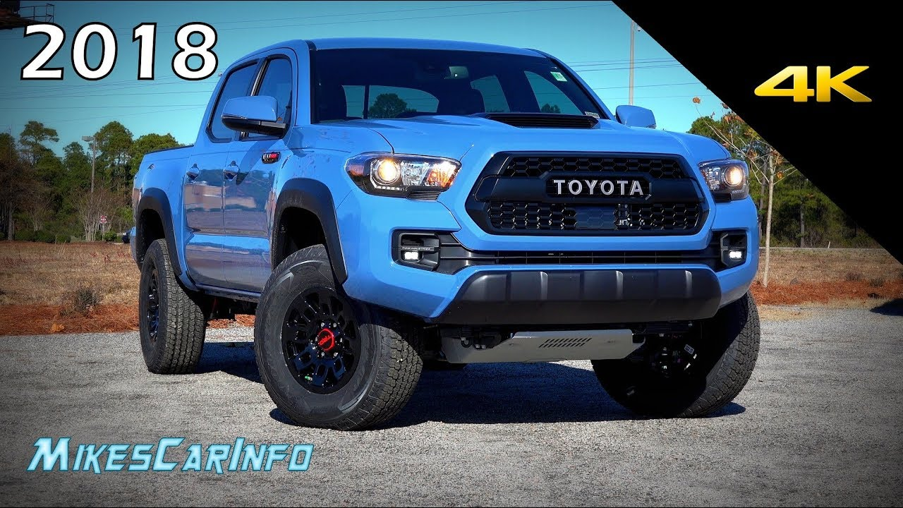 2018 Toyota Tacoma Trd Pro Ultimate In Depth Look 4k
