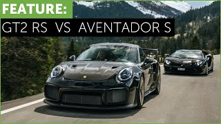 Porsche 911 GT2 RS vs Lamborghini Aventador S. Which is better?