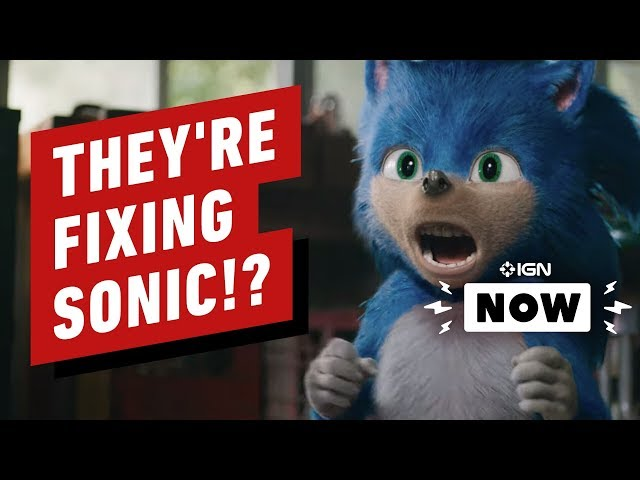 Sonic The Hedgehog Movie Design Is Being Fixed!? - IGN Now