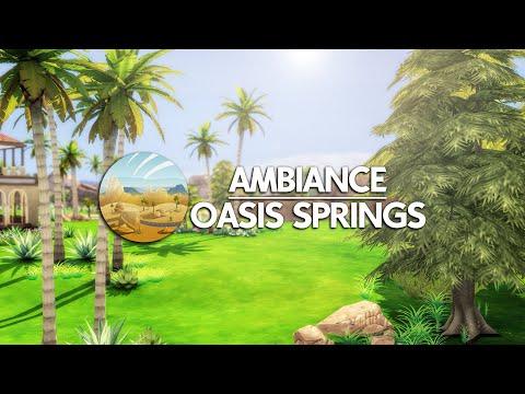 Ambiance Oasis Springs (été, canicule)