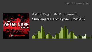 Surviving the Apocalypse (Covid-19)