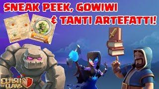 Clash of Clans ITA -E84- Sneak Peek, Gowiwi & Tanti Artefatti (TH10)