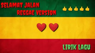 [3.62 MB] Selamat Jalan REGGAE VERSION by Jovita Aurel (LIRIK)