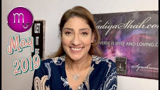 ♏ Scorpio May 2019 Astrology Horoscope by Nadiya Shah