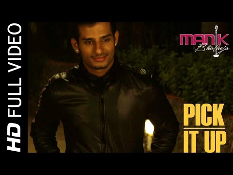 Pick It Up | Manik Bhatheja