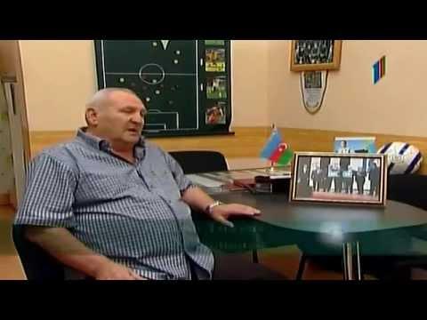 """Anatoliy Banishevskiy - """"Legends of Azerbaijan football"""" (ITV 2012)"""