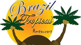 Brazil Tropical Restaurant