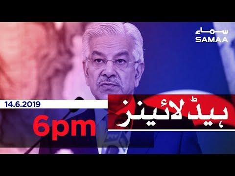 Samaa Headlines - 6PM -14 June 2019