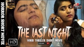 "Hindi Horror Movie ""THE LAST NIGHT"" 