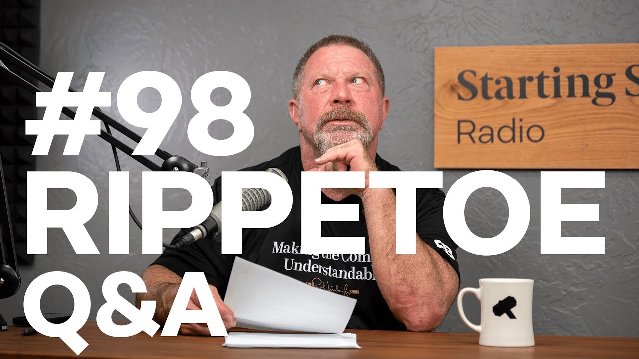 Q&A Episode - Unfiltered and Unculled | Starting Strength Radio #98