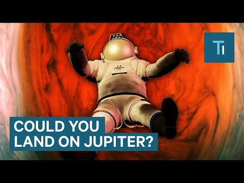 What Would Happen If Humans Tried To Land On Jupiter