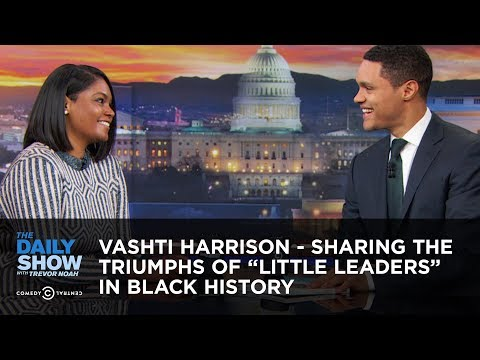"""Vashti Harrison - Sharing the Triumphs of """"Little Leaders"""" in Black History   The Daily Show"""