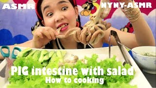 How To Cooking Pig intestine With Salad |ASMR Pig intestine With Salad | NYNY-ASMR