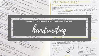 How to change and improve your handwriting | studytee
