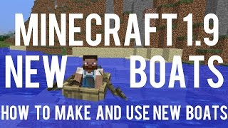How To Make And Use New Boats In Minecraft 1.9 - 15w41b