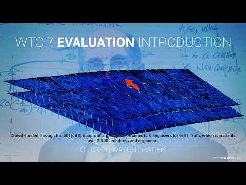 World Trade Center Building 7 Evaluation Introduction
