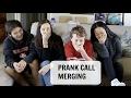 PRANK CALL MERGING