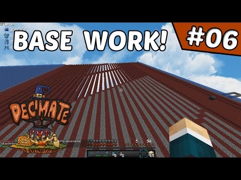 More Base Work! | DecimatePvP #6 (Minecraft Factions)