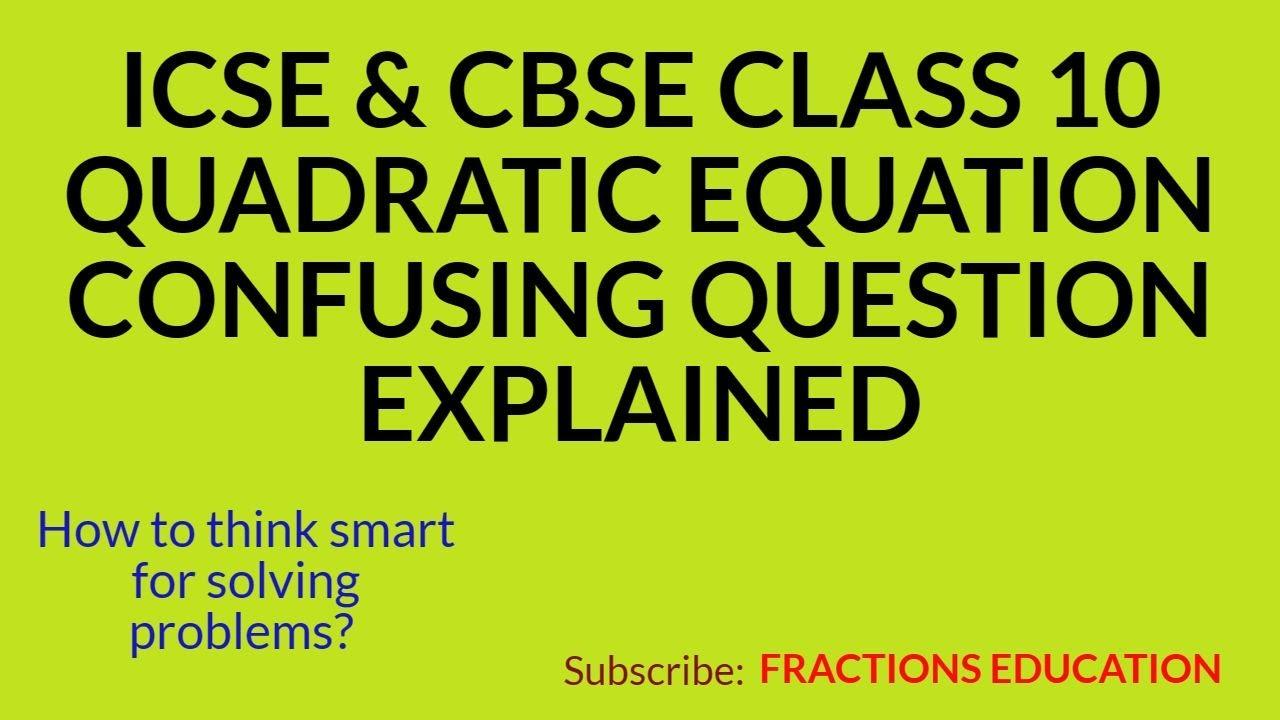 Quadratic Equation Solving Problems Part 1 ICSE Mathematics Class 10