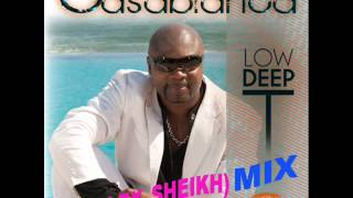 Low Deep T CasaBlanca (ExtenDed mix)-By=(ALEX_SHEIKH)