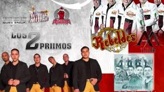 Los Compadres - Los 2 Primos / Los Nuevos Rebeldes