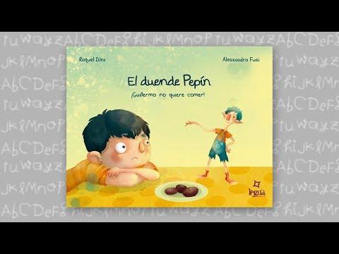 EL DUENDE PEPÍN: GUILLERMO NO QUIERE COMER (BOOKTRAILER)
