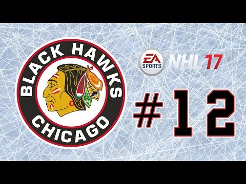NHL 17 ~ Chicago Blackhawks GM Mode Commentary ~ #12 (Making Magic)