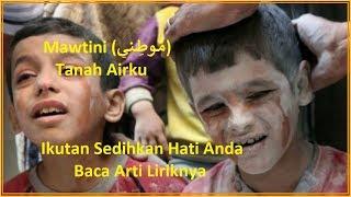 Mawtini (موطني) Lagu Arab Sedih Meneteskah Air Mata Ini