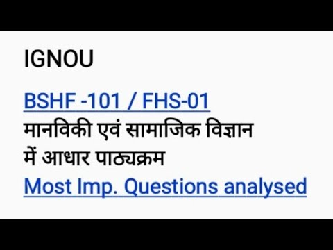 IGNOU BSHF-101 / FHS-01 Most imp. question analyise