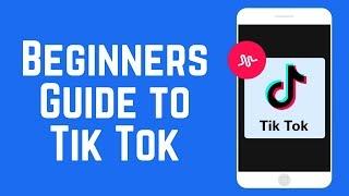 How to Make Tik Tok Videos – Beginners Guide to Tik Tok 2018