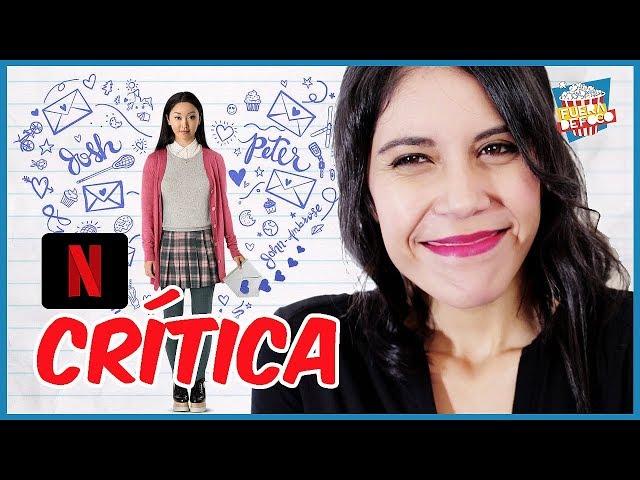 #Netflix - A todos los chicos de los que me enamoré - CRÍTICA