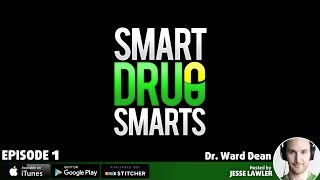 Episode 1 - Dr  Ward Dean on Life Extension and Brain Maximization