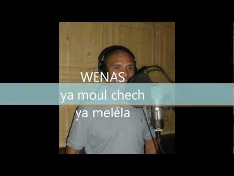 ya moul chech wenas