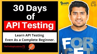 30 Days Of API Testing - Learn API Testing Even As A Complete Beginner.