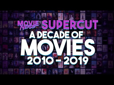 2010 - 2019 Movie Supercut - A Decade of Movies