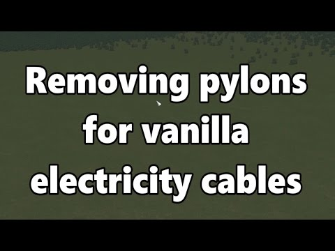 Cities Skylines: Removing pylons for vanilla electricity cables (Tutorial)