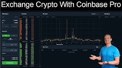 Exchange Cryptocurrency With Coinbase Pro!