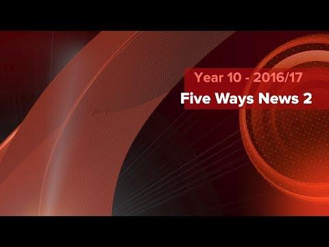 Five Ways News 2 - (2017)