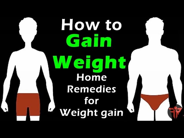How To Gain Weight Fast Home Remedies To Gain Weight At Home For Men And Women