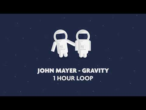 John Mayer - Gravity (1 Hour Loop)