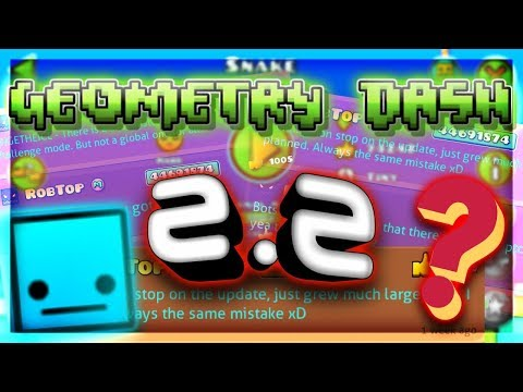 Geometry Dash 2.2: What to Expect From It? All Features From 2.2 (Analysis) and My Thoughts!