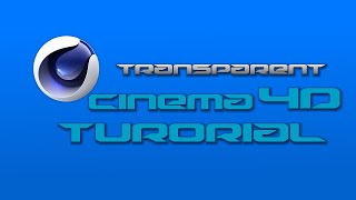"()Cinema4D-Tutorial() ""How to make your C4D background Transparent"""