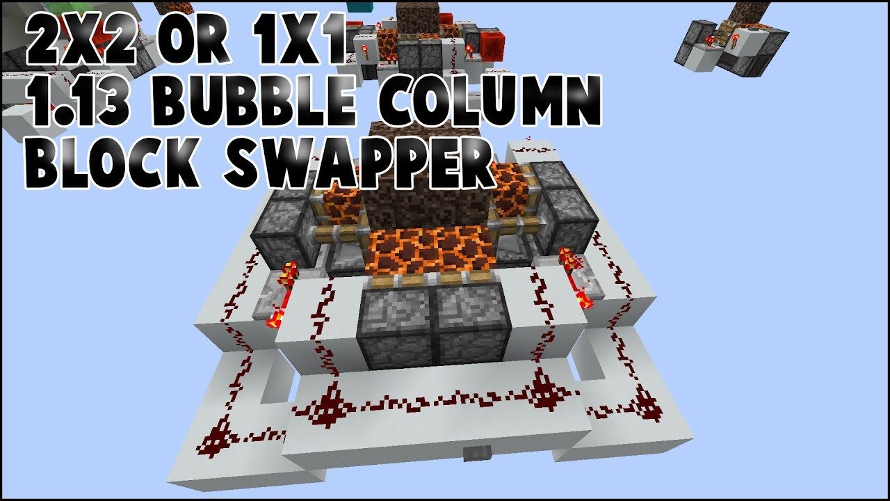 1 11 2x2 Or 1x1 Block Swapper For Bubble Columns Youtube