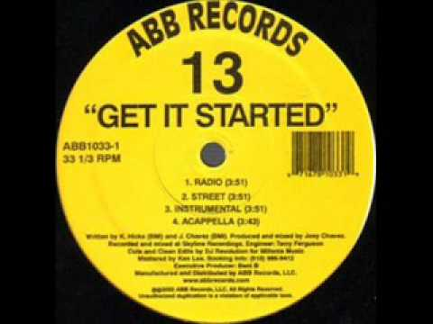 13 - Clear The Spot / Get It Started