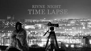 RIVNE NIGHT TIME LAPSE 4K