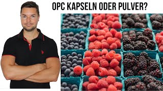 OPC kaufen Kapseln oder Traubenkernextrakt Pulver darauf musst du achten!