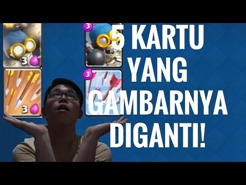 WOW!!5 KARTU CR YANG GAMBAR KARTUNYA DIGANTI!!!!(CLASH ROYALE INDONESIA)