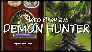 Hero Preview - The Demon Hunter Hero