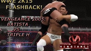 WWE 2K15 - Flashback: Batista vs Triple H - Hell in a Cell match   Vengeance 2005